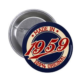 Im Jahre 1959 gemacht Anstecknadelbutton