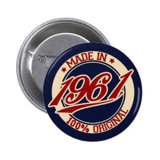 Im Jahre 1961 gemacht Runder Button 5,7 Cm