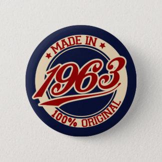 Im Jahre 1963 gemacht Runder Button 5,7 Cm