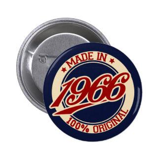 Im Jahre 1966 gemacht Runder Button 5,7 Cm