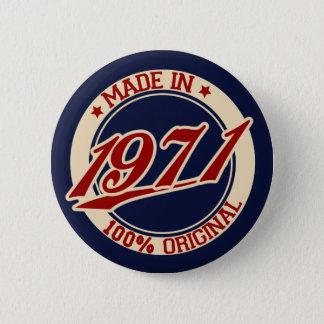 Im Jahre 1971 gemacht Runder Button 5,1 Cm