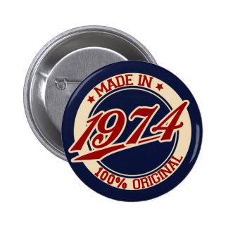 Im Jahre 1974 gemacht Button