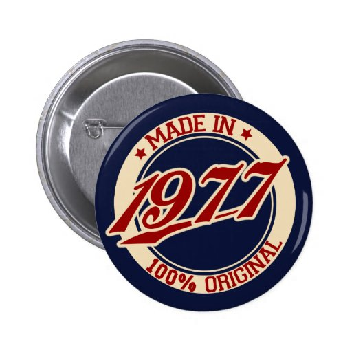 Im Jahre 1977 gemacht Button