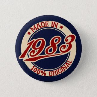 Im Jahre 1983 gemacht Runder Button 5,1 Cm
