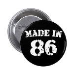Im Jahre 1986 gemacht Button