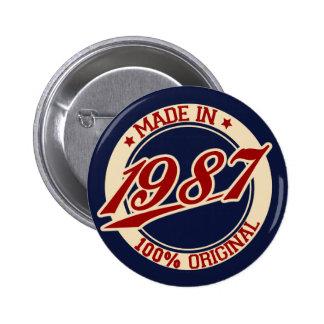 Im Jahre 1987 gemacht Runder Button 5,7 Cm