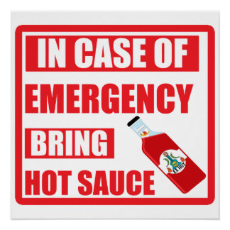 Im Notfall holen Sie heiße Soße, Chili Poster