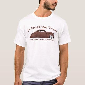 Im Rost vertrauen wir Führungs-Schlitten T-Shirt