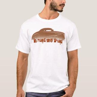 Im Rost vertrauen wir Führungs-Schlitten-T - Shirt