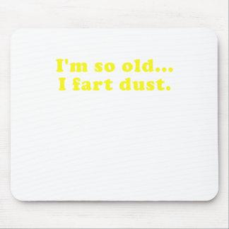 Im so alter i-Furz-Staub Mousepad