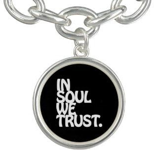 Im Soul vertrauen wir Charm Armband