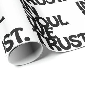 Im Soul vertrauen wir Geschenkpapier