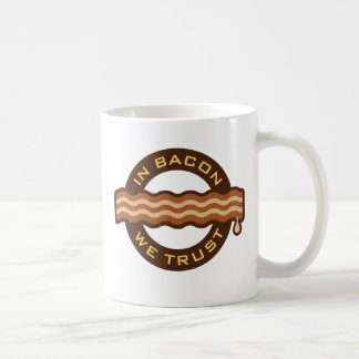 Im Speck vertrauen wir Kaffeetasse