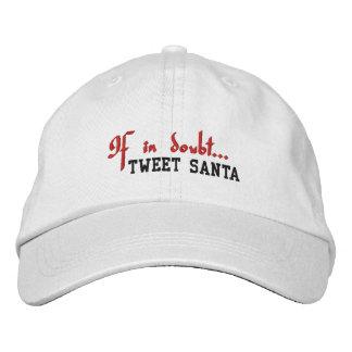 Im Zweifelsfall… Tweeten Sankt - gestickte Kappe Bestickte Baseballkappen