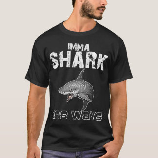 IMMA SHARK/AIM HOCH WEISS T-Shirt