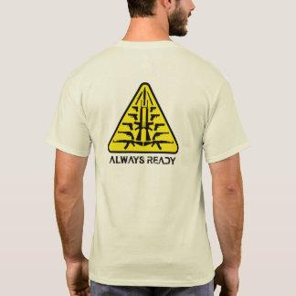 Immer bereit T-Shirt