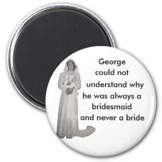 Immer eine Brautjungfer Magnets