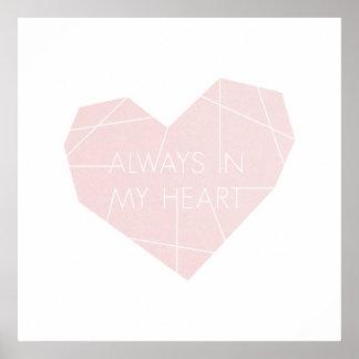 Immer in meinem Herz-Kunst-Druck - Rosa Poster