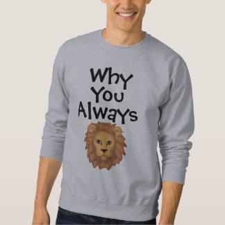 Immer liegend sweatshirt