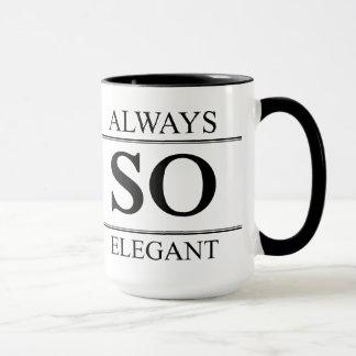 Immer so elegant tasse