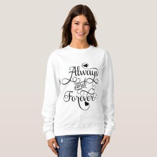 Immer und für immer, Wedding oder Valentinstag Sweatshirt