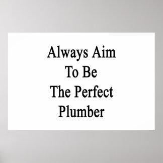Immer Ziel, zum der perfekte Klempner zu sein Poster