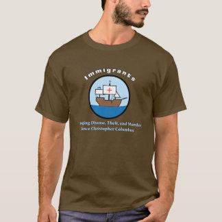 Immigranten: T-Shirt