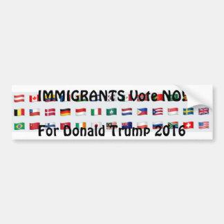 Immigranten wählen NEIN für Donald Trump Autoaufkleber
