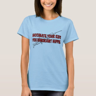 Impfen Sie Ihre Kinder! T-Shirt