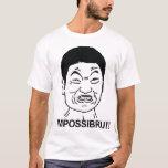Impossibru T-Shirt