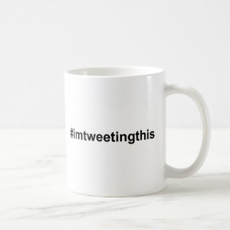 #imtweetingthis kaffeetasse