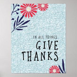 In allen Sachen geben Sie Dank-Plakat Poster
