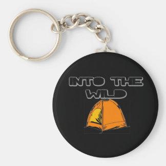 In das wilde Zelt Schlüsselanhänger