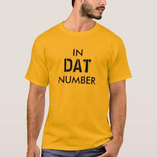 IN DAT ZAHL T-Shirt