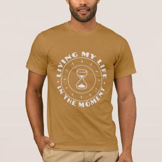 IN DEN MOMENT-Shirts - wählen Sie Art T-Shirt