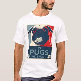 In den Möpse vertrauen wir T-Shirt