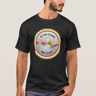 In der Eiscreme vertrauen wir T-Shirt
