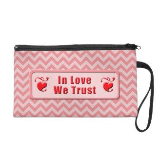 In der Liebe vertrauen wir