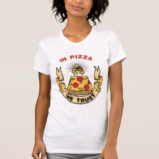 In der Pizza vertrauen wir T-Shirt