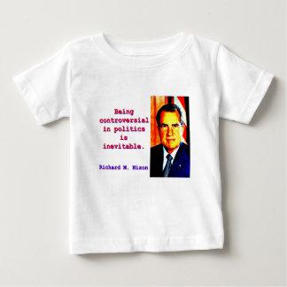 In der Politik umstritten sein - Richard Nixon .jp Baby T-shirt