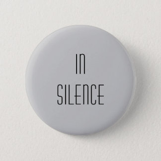 In der Ruhe--Graues modernes Runder Button 5,7 Cm