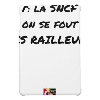 In der SNCF MAN ES FOUT der SPÖTTER - Wortspiele iPad Mini Hülle