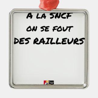 In der SNCF MAN ES FOUT der SPÖTTER - Wortspiele Silbernes Ornament