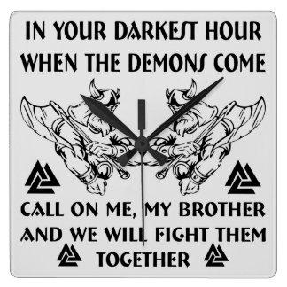In Ihrer dunkelsten Stunde, wenn die Dämonen Quadratische Wanduhr