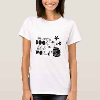 In jedem Buch eine ganze Welt T-Shirt