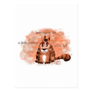 In jedes Leben muss ein kleines Cathair fallen Postkarte