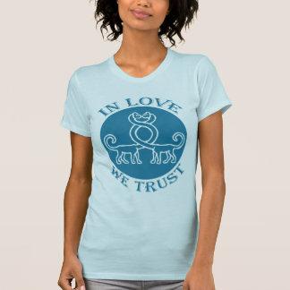 IN LOVE WE TRUST - 03w T-Shirt