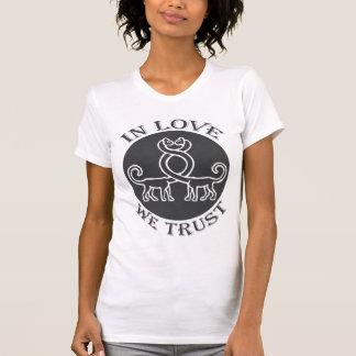 IN LOVE WE TRUST - 05w T-Shirt