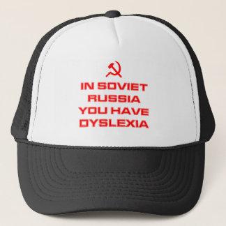 In Sowjetrussland haben Sie Dyslexie Truckerkappe