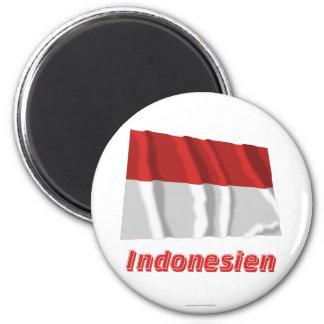 Indonesien Fliegende Flagge MIT Namen Runder Magnet 5,1 Cm